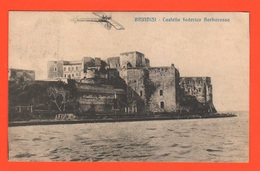 Brindisi Castello Barbarossa Aeroplanino In Volo Cpa Viaggiata Gennaio 1918 - Brindisi