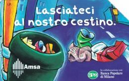 SCHEDA TELEFONICA  AMSA LASCIATECI AL NOSTRO CESTINO  SCADENZA 31/12/1999 USATA - Italia