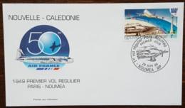Nouvelle-Calédonie - FDC 1999 - YT Aérien N°347 - Premier Vol Régulier Paris / Nouméa - FDC