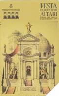 SCHEDA TELEFONICA  FESTA DEI QUATTRO ALTARI   SCADENZA 31/12/1999 USATA - Italia