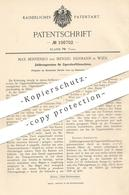 Original Patent - Max Bernenko , Mendel Hermann , Wien , Österreich , 1898 , Zigaretten - Füllmaschine   Tabak - Historische Dokumente