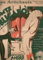 Partition Comte Obligado Opérette En 3 Actes Les Artichauts Théâtre Des Nouveautés Couplets Chantés Par Milton De 1927 - Partitions Musicales Anciennes