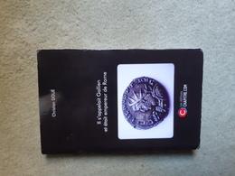 Christian Doué, Il S'appelait Gallien Et était Empereur De Rome - Histoire
