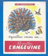 49 - ANGERS - BUVARD ILLUSTRÉ - BISCOTTES L'ANGEVINE - DICTONS - COMPARAISONS -  ORGUEILLEUX COMME UN....PAON - Biscottes