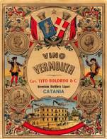 """07738 """"VINO VERMOUTH - CAV. TITO BOLDRINI & C. BREVETTATA DISTILLERIA LIQUORI - CATANIA"""" ETICH. ORIG - Etichette"""