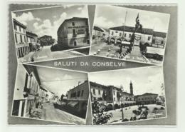 SALUTI DA CONSELVE  -  VEDUTE - NV FG - Padova