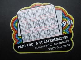 VP AUTOCOLLANT (M1905) CALENDRIER 1991 (1 VUE) Pajo-Lac A. De BAERDEMAEKER Donkerstraat 40 Gaasbeek - Autocollants
