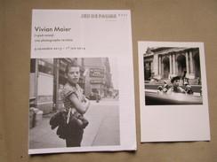 Vivian Maier (1926-2009) Exposition A Chateau De Tours, 09/11/2013 - 01/06/2014. Programme De Visite Et 1 Carte - Photographie