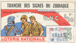 BL 03 / BILLET  LOTERIE NATIONALE   TRANCHE DES SIGNES DU ZODIAQUE UNION NATIONALE DES COMBATTANTS  1977 - Billets De Loterie