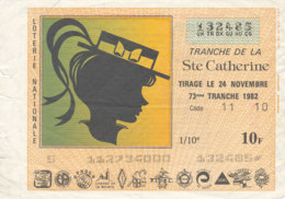 BL 04 / BILLET  LOTERIE NATIONALE   TRANCHE  DE LA STE CATHERINE  1982 - Billets De Loterie