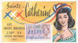 BL 08 / BILLET  LOTERIE NATIONALE  LES AILES BRISEES SAINTE  CATHERINE  1968 - Billets De Loterie