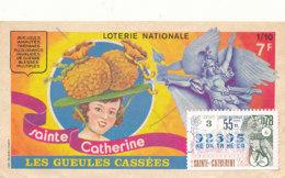 BL 09 / BILLET  LOTERIE NATIONALE  LES  GUEULES CASSEES  SAINTE  CATHERINE  1978 - Billets De Loterie