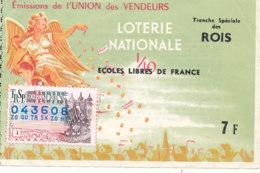 BL 11 / BILLET  LOTERIE NATIONALE  TRANCHE SPECIALE  DES ROIS  ECOLES LIBRES DE FRANCE - Billets De Loterie