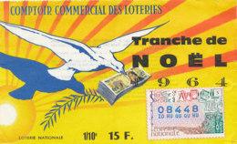 BL 15 / BILLET  LOTERIE NATIONALE  COMPTOIR COMMERCIAL DES LOTERIES TRANCHE   DE  NOEL     1964 - Billets De Loterie