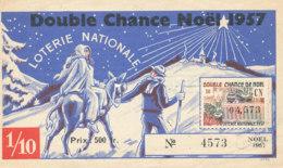 BL 16 / BILLET  LOTERIE NATIONALE   DOUBLE CHANCE   NOEL     1957 - Billets De Loterie