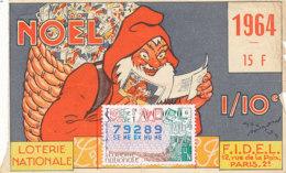 BL 17 / BILLET  LOTERIE NATIONALE       NOEL     1964 - Billets De Loterie