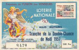 BL 21 / BILLET  LOTERIE NATIONALE    UNION DES VENDEURS  TRANCHE DE LA DOUBLE CHANCE DE  NOEL     1957 - Billets De Loterie