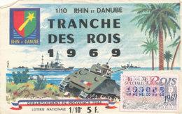 BL 22 / BILLET  LOTERIE NATIONALE      TRANCHE DES ROIS  1969  DEBARQUEMENT DE PROVENCE 1944 - Billets De Loterie