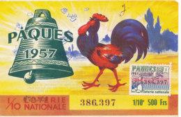 BL 26 / BILLET  LOTERIE NATIONALE    PAQUES 1957 - Billets De Loterie