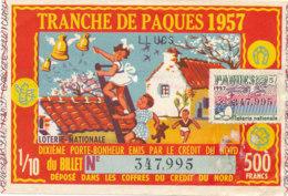 BL 27 / BILLET  LOTERIE NATIONALE   TRANCHE DE   PAQUES 1957 - Billets De Loterie