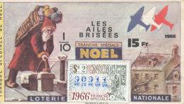 BL 30 / BILLET  LOTERIE NATIONALE  LES AILES BRISEES  TRANCHE DE NOEL 1966 - Billets De Loterie