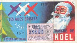 BL 35 / BILLET  LOTERIE NATIONALE  LES AILES BRISEES  TRANCHE DE NOEL 1968 - Billets De Loterie