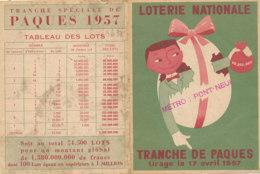 BL 32 / BILLET  LOTERIE NATIONALE  PUB  TRANCHE DE PAQUES 17 AVRIL 1957 - Billets De Loterie