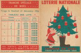 BL 34 / BILLET  LOTERIE NATIONALE  PUB   TRANCHE DE NOEL   21 DECEMBRE 1956 - Billets De Loterie