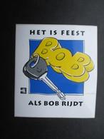 VP AUTOCOLLANT (M1905) SECURITE ROUTIERE (1 VUE) HET IS FEEST ALS BOB RIJDT - Autocollants