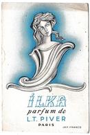 Carte Parfumée ILKA LT. Piver Paris Parfum Parfumeur Parfumerie 1912 - Vintage (until 1960)