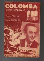 Partition Colomba Sérénade Du Film Volpone - Chant Seul De 1941 - Partitions Musicales Anciennes