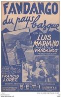 """Partition : """" Fandango  Du Pays Basque """" .créé Par Luis Mariano . Musique De Francis Lopez . - Partitions Musicales Anciennes"""