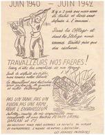 JUIN 1940-1942-IL Y A 2 ANS NOUS AVONS ETE TRAHIS ET LIVRES SANS DEFENSE A L'ENNEMI-.......SABOTEZ,RENDEZ LA VIE IMPOSSI - Documents