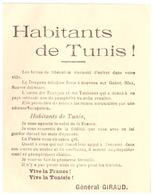 HABITANTS DE TUNIS  LES FORCES DE LA LIBERATOIN VIENNENT D'ENTRER DANS LA VILLE....... GENERAL GIRAUD - Documents