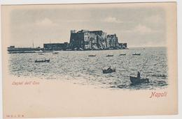 NAPOLI, Castel Dell'Ovo,  Ediz. E.J.R.N.  114    - F.p. - Fine '1800 - Napoli
