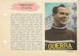SCHEDA N° 19 KOBLET HUGO CICLISMO ENCICLOPEDIA DELLO SPORT 1958/59 - Sport