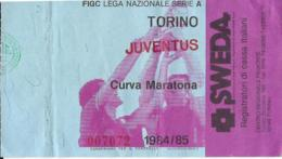 BIGLIETTO TORINO JUVENTUS 1984-85 - Calcio