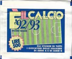 BUSTINA CALCIATORI E' IL CALCIO 92/93 ED. VALLARDI SIGILLATA PIENA - Calcio