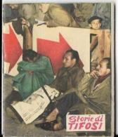 STORIE DI TIFOSI SPORT ANNI '50 N° 28 EDITRICE VECCHI MILANO - Sport