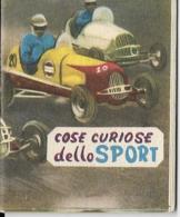 COSE CURIOSE DELLO SPORT SPORT ANNI '50 N° 21 EDITRICE VECCHI MILANO - Sport