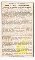 DP Cyriel Dinneweth ° Marialoop Meulebeke 1887 † 1941 X Josephine Dobbels / Tielt - Images Religieuses