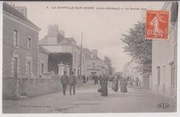 LA CHAPELLE SUR ERDRE (44) : LA GRANDE RUE - HOTEL DU LION D'OR - COLLECTION CHAPEAU NANTES - ECRITE EN 1916  - 2 SCANS - Other Municipalities
