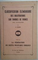 PHILATÉLIE: CLASSIFICATION ÉLÉMENTAIRE DES OBLITÉRATIONS SUR TIMBRES DE FRANCE (G. MARON 1949) - Timbres