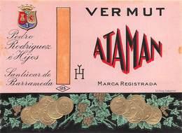 "07746 ""VERMUT ATAMAN -  PEDRO RODRIGUEZ E' HIJOS - SANLUCAR DE BARRAMEDA"" ETICH. ORIG - Etichette"