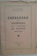 PHILATÉLIE: CATALOGUE DES OBLITÉRATIONS DES TIMBRES DE FRANCE (EH De BEAUFOND 1947) 1849-1876 - Sonstige Bücher