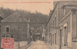 27 - LES ANDELYS - Grand Andely - Rue De La Poste. Manufacture D' Orgues - Les Andelys