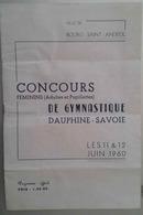 GYMNASTIQUE: PROGRAMME DU CONCOURS FEMMES (adultes & Pupillettes) DAUPHINÉ-SAVOIE à BOURG-SAINT-ANDÉOL (11-12/06/1960) - Programmes