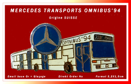 SUPER PIN'S MERCEDES : TRANSPORTS, OMNIBU'S 94, ORIGINE SUISSE, émail Base Or + Vernis, Direkt Order No  3,2X1,5cm - Mercedes
