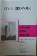 REVUE DRÔMOISE N°459 (03/1991) FOUILLES VALENCE- VOCONCES & ALLOBROGES- SAOU- CHATEAU D'EAU VALENCE- PRÉHISTOIRE - Geschiedenis