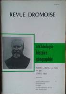 REVUE DRÔMOISE N°447 (03/1988) INSCRIPTIONS ANTIQUES- SAINTE-JALLE- ROMANS- PARC JOUVET VALENCE- CHANTEMERLE- PREHISTOIR - Geschiedenis